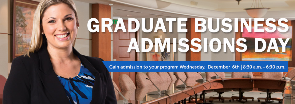 December 6 Graduate Business Admissions Day