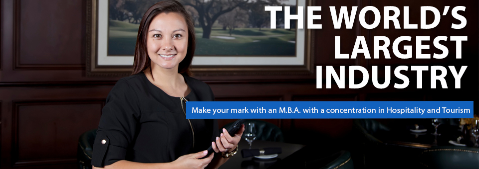 M.B.A. with a concentration in hospitality and tourism